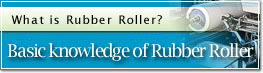 Basic knowledge of Rubber Roller